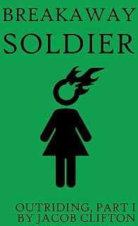 cover of outriding part one breakaway soldier
